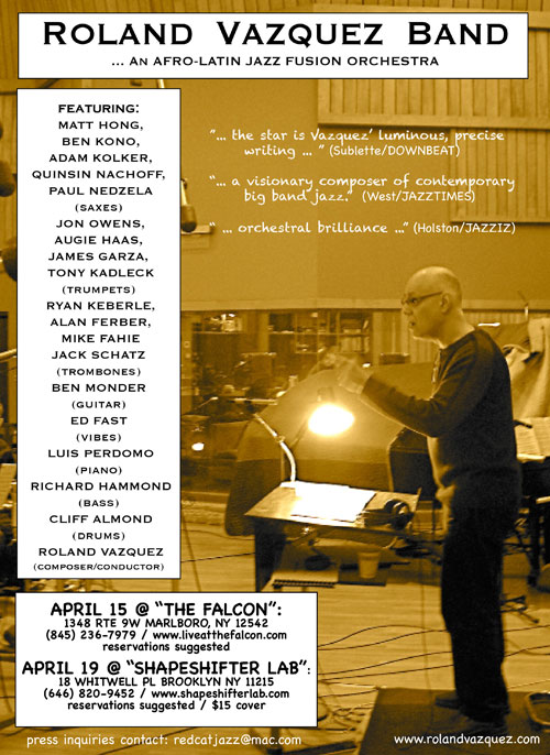 Roland Vazquez Band Appearing Live at The Falcon on 4/15 and Shapeshifter Labe on 4/19